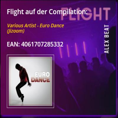 Flight von Alex Beat ist auf der Compilation Euro Dance in 2020 erschienen