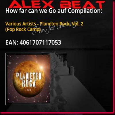 How far can we go von Alex Beat ist auf der Compilation Planeten Rock Vol. 2 in 2019 erschienen