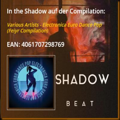 In the Shadow von Alex Beat ist auf der Compilation Electronica Euro Dance Pop in 2020 erschienen