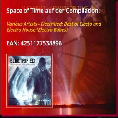 Space of Time von Alex Beat ist auf der Compilation Electrified: Best of Electro and Electro House erschienen